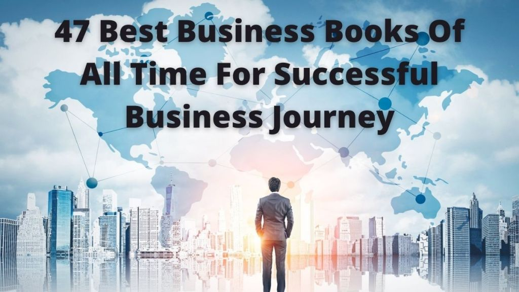 47 Best Business Books Of All Time