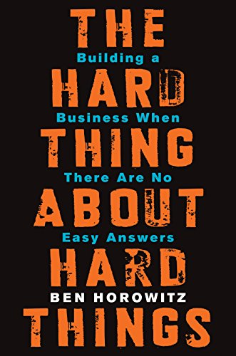 The Hard Thing About Hard Things one of business books