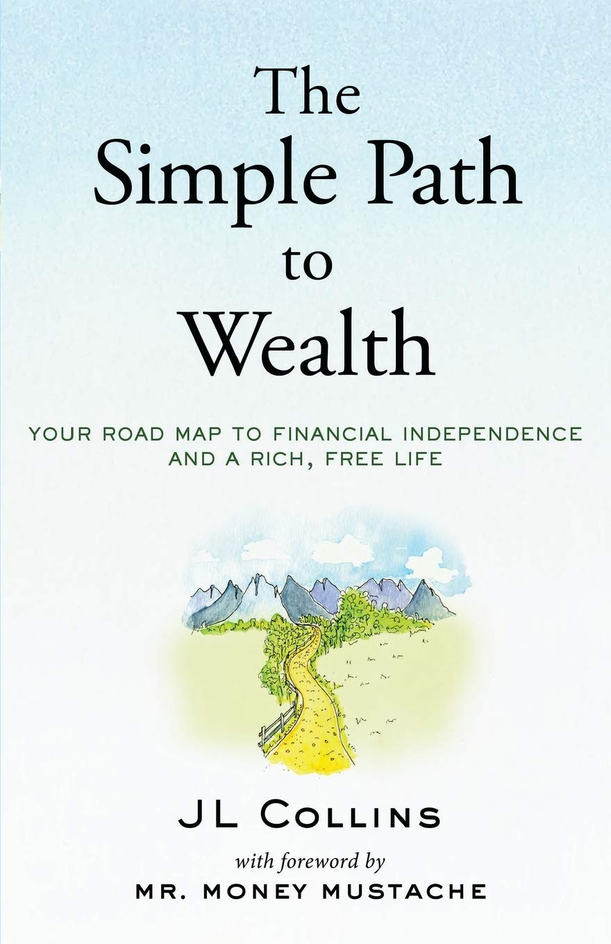 The Simple Path to Wealth one of investing books