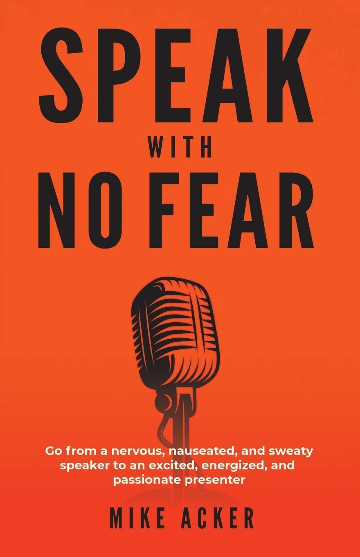 Speak with no fear one of best public speaking books