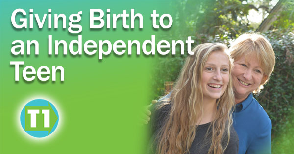 Blog Post Giving Birth to an Independent Teen