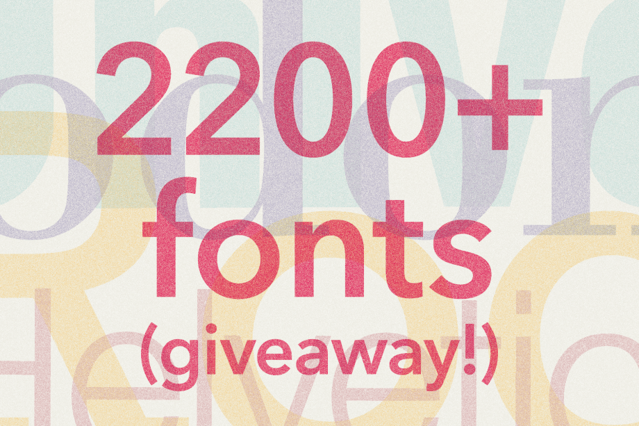 2200+ fonts! (Giveaway)