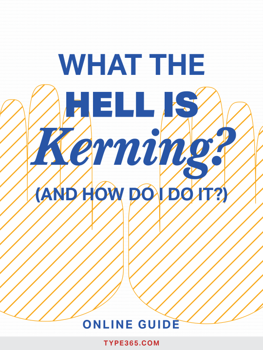 What the hell is kerning? And how do I do it?