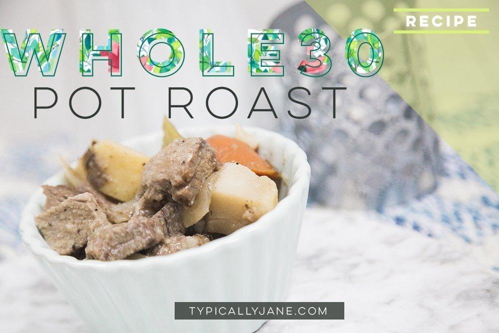 paleo whole30 pot roast