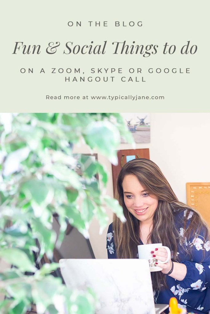 fun and social things to do on a zoom skype google hangout call
