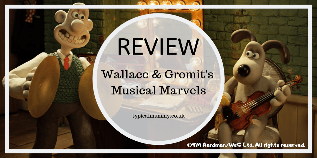 Wallace & Gromit's Musical Marvels review image - Typical Mummy