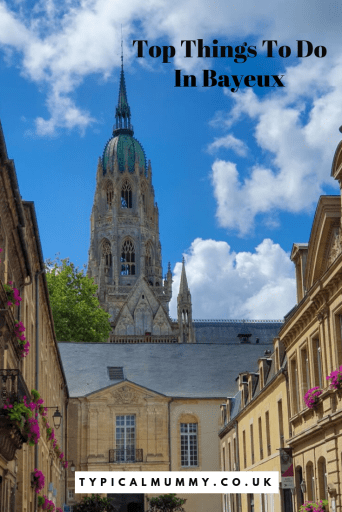 Top Things to do In Bayeux