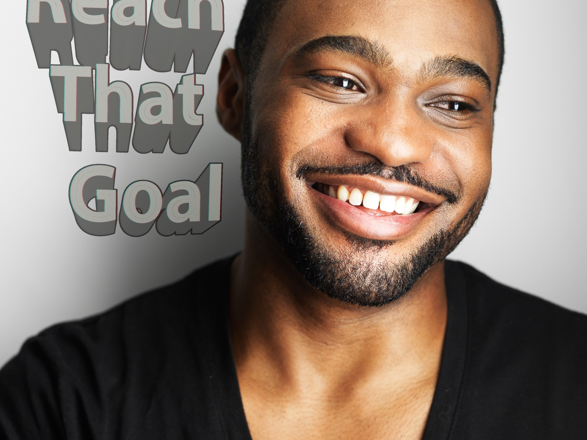 Reach That Goal - Tyrone Smith