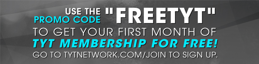 Get your first month free when you sign up for TYT Membership with the promo code FREETYT