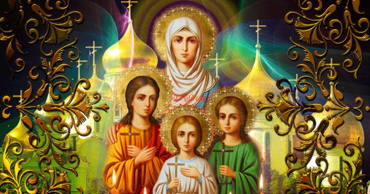 Вера, Надежда, Любовь и София – особенности и история дня ...