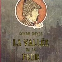 La vallée de la peur : Arthur Conan Doyle