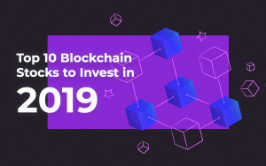 Top 10 Blockchain Stocks to Invest in 2019