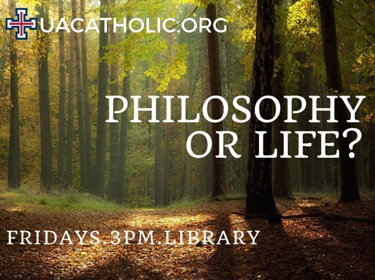 Philosophy or Life