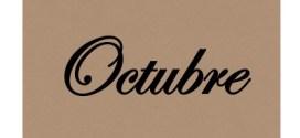 La historia en Frases, Octubre