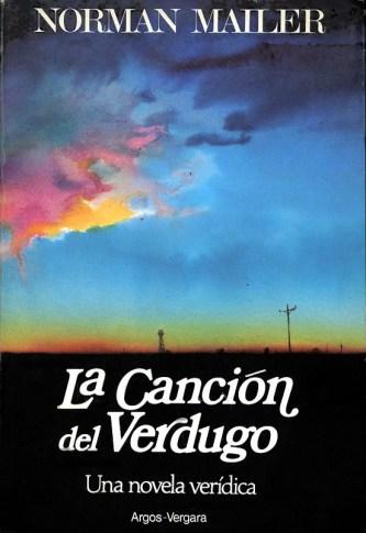 la-cancion-del-verdugo-norman-mailer-argos-vergara-5155-MLA4202446806_042013-F