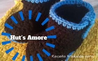 Botinha de crochê Hut's Amore com receita pra você fazer seu próprio par, download gratuito!