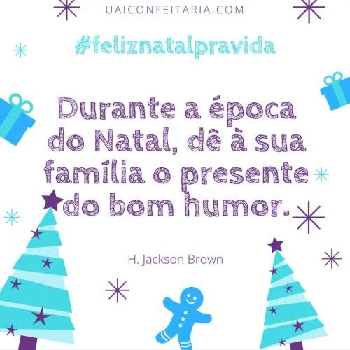 #feliznatalpravida Mensagens de Natal