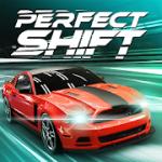 Perfect Shift v 1.1.0.10004 Hack MOD APK (money)