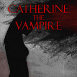 CATHERINE THE VAMPIRE v 13.b60  Hack mod apk (full version)