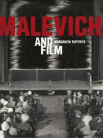 Margarita Tupitsyn. Malevich and Film