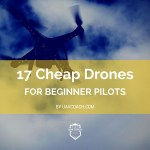 Cheap Drones for Beginner Pilots