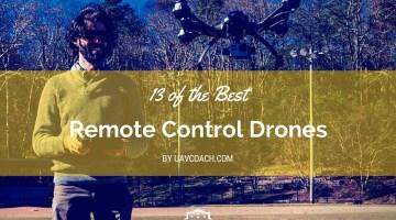 Best Remote Control Drones