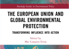 "Publication: ""The European Union and global environmental protection"""