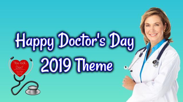 Happy Doctors Day 2019 Theme