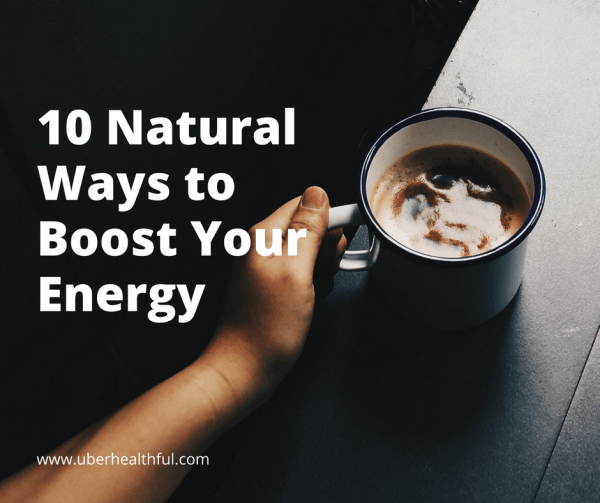 Natural Remedies to Increase Energy