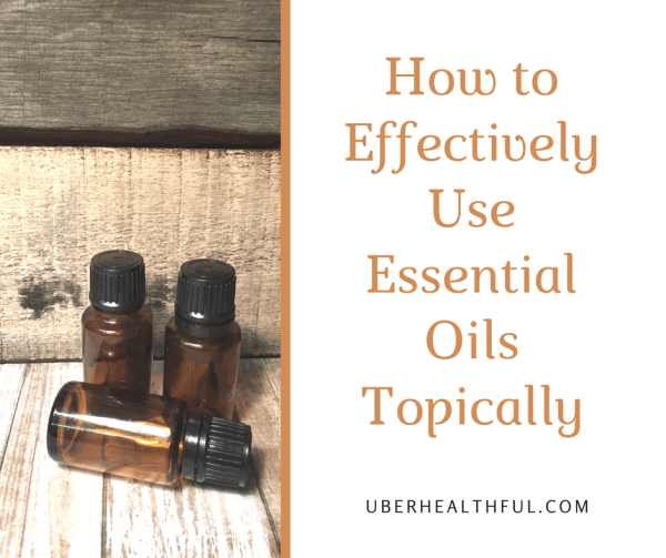 Tips for Using Essential Oils Topically