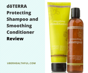 dōTERRA Protecting Shampoo and Smoothing Conditioner Review