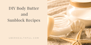 DIY Body Butter Recipe with Shea Butter and Coconut Oil