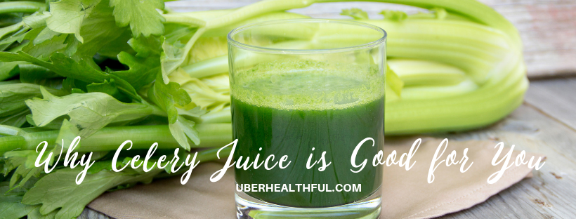 celery juice is good for your health