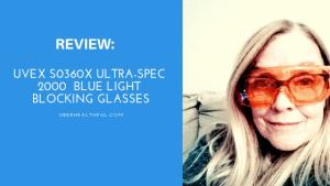 Review: Uvex S0360X Ultra-spec 2000  Blue Light Blocking Glasses