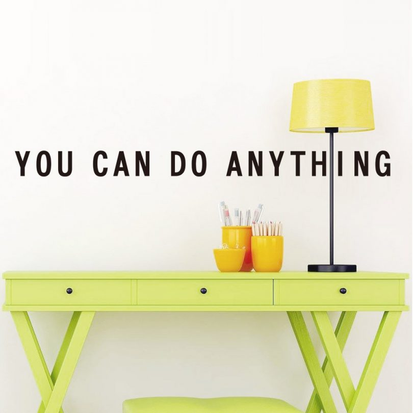 You Can Do Anything Motivational Quote Wall Decal