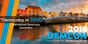 DemCon 2018 – International Democracy Convention – Balbriggan (IE) @ Bracken Court Hotel