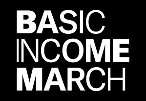 Basic Income March - Berlin - Amsterdam - and others @ World event