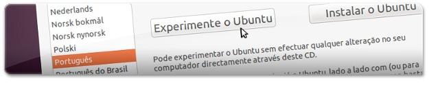 """Clique em """"Experimente o Ubuntu"""""""