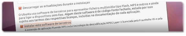 Selecione os dois vistos para ficar com o Ubuntu atualizado e com pacotes multimedia