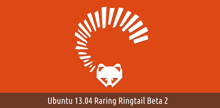 Ubuntu 13.04 Raring ringtail beta 2