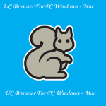 Download Latest UC Browser For PC Windows, Mac – Free UC Browser