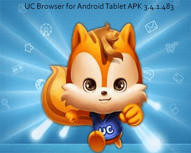 UC Browser for Android Tablet APK 3.4.1.483 - Free UC Browser Download