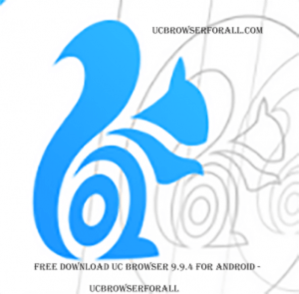 Free Download UC Browser 9.9.4 for Android - UC Browser Download