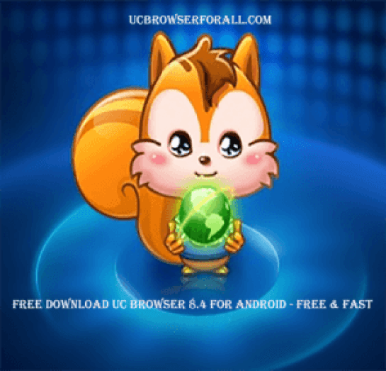 Free download UC browser 8.4 for Android - Free & Fast