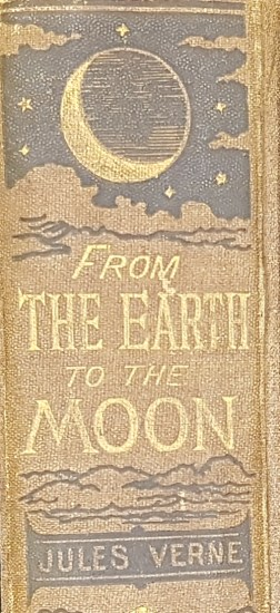 Spine of 'From the Earth to the Moon Direct in 97 hours 20 minutes: and a trip round it' by Jules Verne.