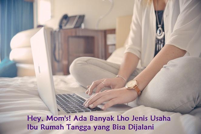 usaha ibu rumah tangga uchy sudhanto's blog