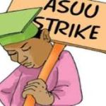 ASUU: Stop playing politics with academic matters, address demands of lecturers, group tells FG