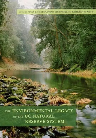 book cover, The environmental legacy of the UC Natural Reserve System