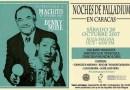 Noches del Palladium en Caracas: Homenaje a Machito y Benny Moré