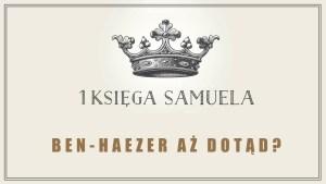 20. Ben-Haezer aż dotąd
